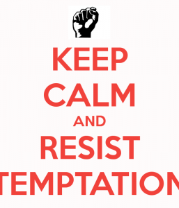 keep-calm-and-resist-temptation